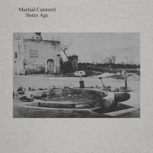 Martial Canterel - Sister Age LP (Lim500) 2017