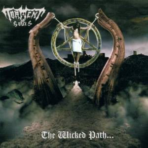 Torment Of Souls ‎- The Wicked Path CD 2002