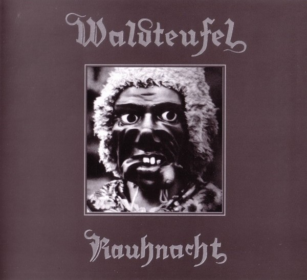 WALDTEUFEL- Rauhnacht CD (1st 2005)