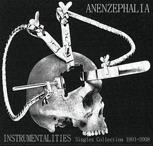 Anenzephalia - Instrumentalities CD