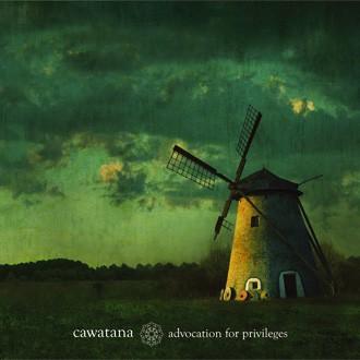 CAWATANA - Advocation For Privileges CD (2010)