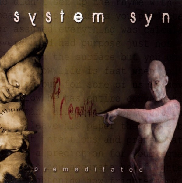 System Syn – Premeditated CD (2004)