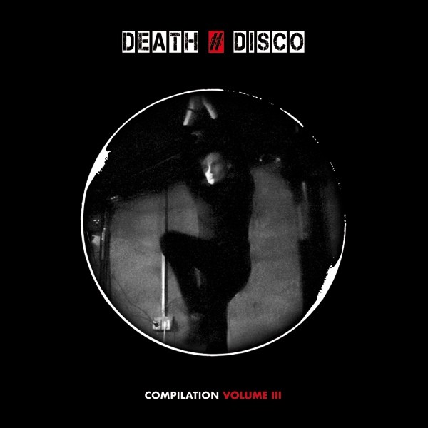 V/A Sampler - DEATH # DISCO Volume III CD (Lim777) 2013