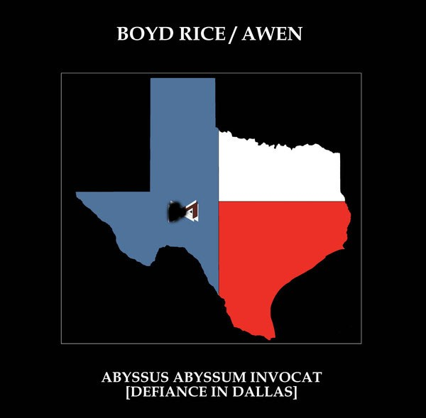 BOYD RICE / AWEN - Abyssus Abyssum Invocat 2LP (Lim250) 2016