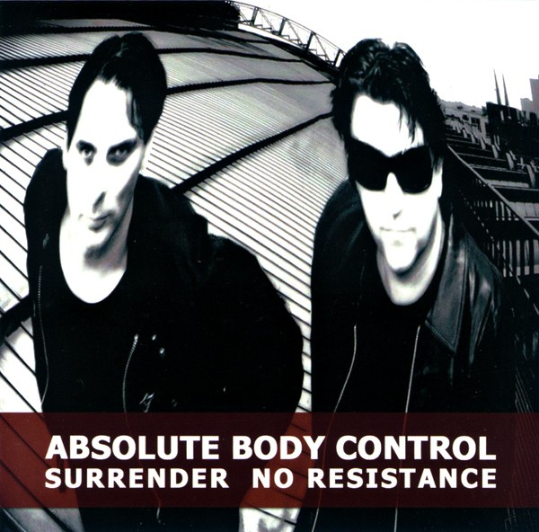 Absolute Body Control – Surrender No Resistance CD (2011)
