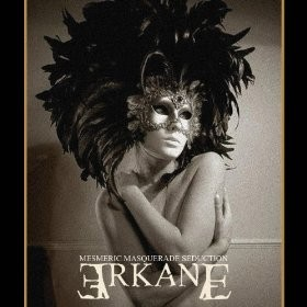 Arkane – Mesmeric Masquerade Seduction CD