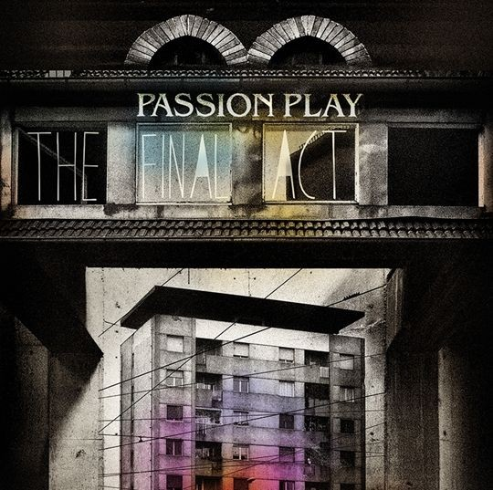 Passion Play - The Final Act CD (Lim999)