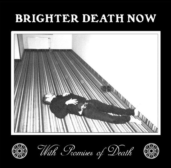 Brighter Death Now – With Promises Of Death CD