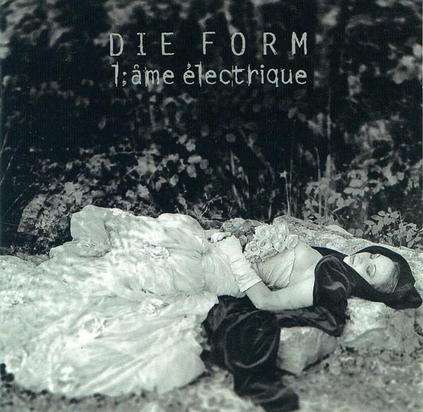 Die Form – L'âme Électrique CD (1st 1995)
