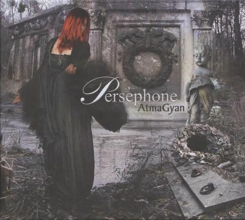 Persephone (L'Ame Immortelle) - Atma Gyan CD (2004)