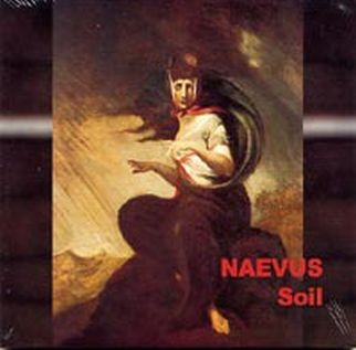 Naevus - Soil CD (2001)