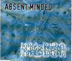 ABSENT MINDED - Killer MCD (Lim1000) 1997 RARE !