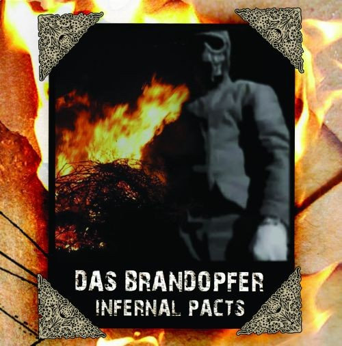 DAS BRANDOPFER - Infernal Pacts CD (2nd Lim50)