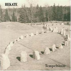 HEKATE - Tempeltaenze CD (2nd 2011)