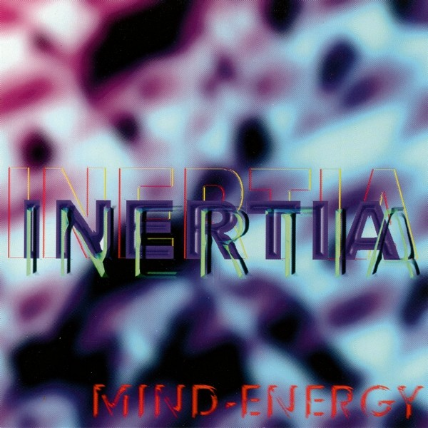 Inertia - Mind-Energy Inertia - Mind-Energy MCD (Lim1000)