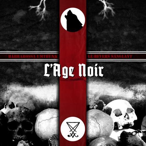 Barbarossa Umtrunk & Le Revers Sanglant - L'Age Noir CDr (Lim130