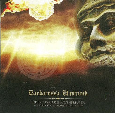 Barbarossa Umtrunk - Der Talisman Des Rosenkreuzers CD
