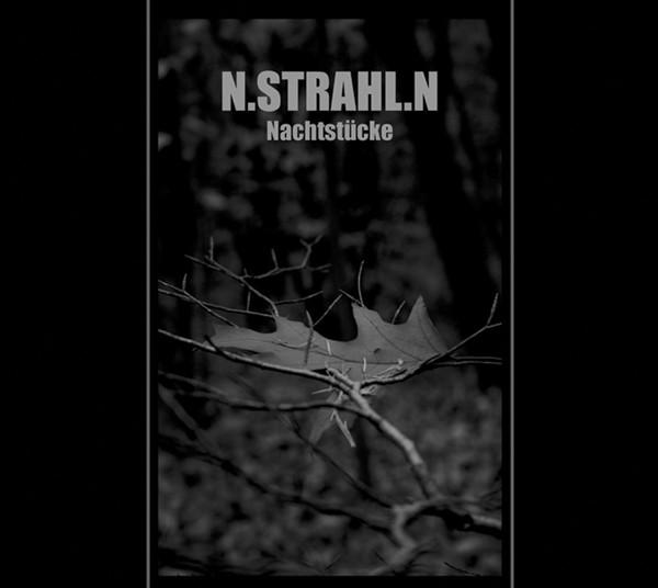 N.Strahl.N – Nachtstücke CD (Lim300)