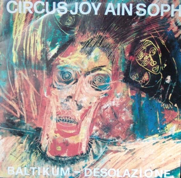 Circus Joy / Ain Soph - Baltikum Desolazione (Lim400)
