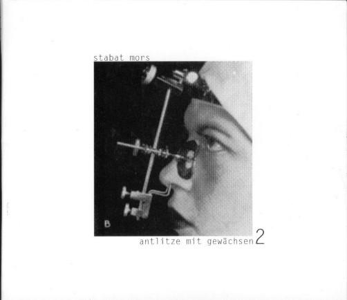 Stabat Mors - Antlitze Mit Gewächsen 2 CD (Lim200)