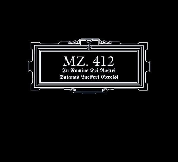 MZ. 412 - In Nomine Dei Nostri Satans Luciferi Excelsi CD (2nd)
