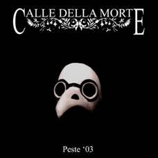 Calle Della Morte - Peste 03 MLP (Lim250)