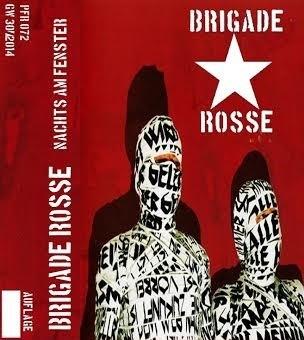 BRIGADE ROSSE - Nachts Am Fenster Tape (Lim75)