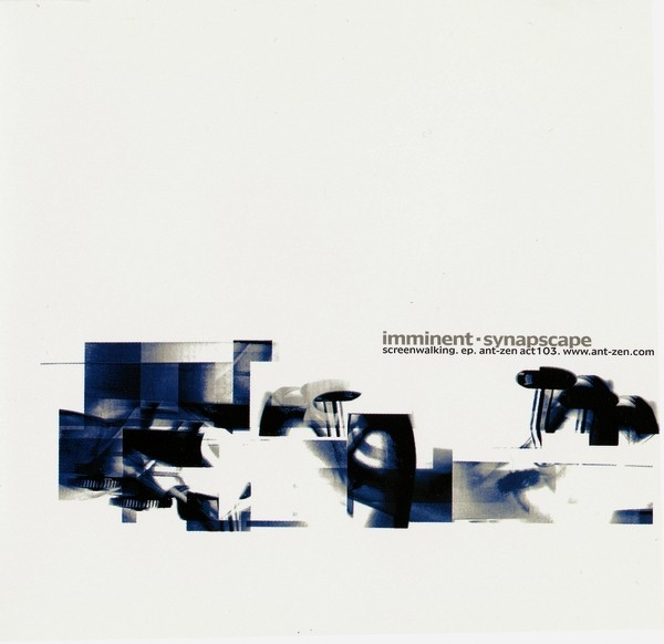 Imminent · Synapscape - Screenwalking CD