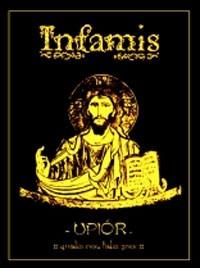 INFAMIS - Upior qualis rex, talis grex CDr (Lim333) 2005