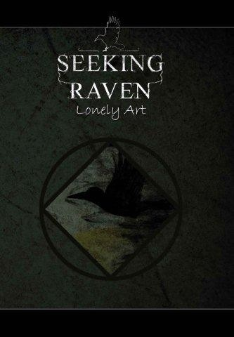 SEEKING RAVEN - Lonely Art CD (Lim850)