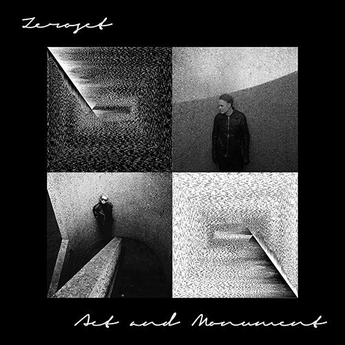 ZEROSET - Act and Monument CDr Lim100 VÖ 20/09/20 PREORDER!