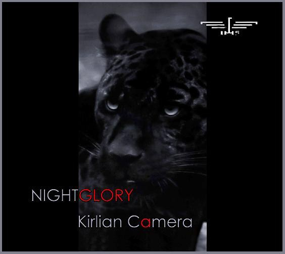 KIRLIAN CAMERA - Nightglory 2CD LIMITED DELUXE EDITION 2011