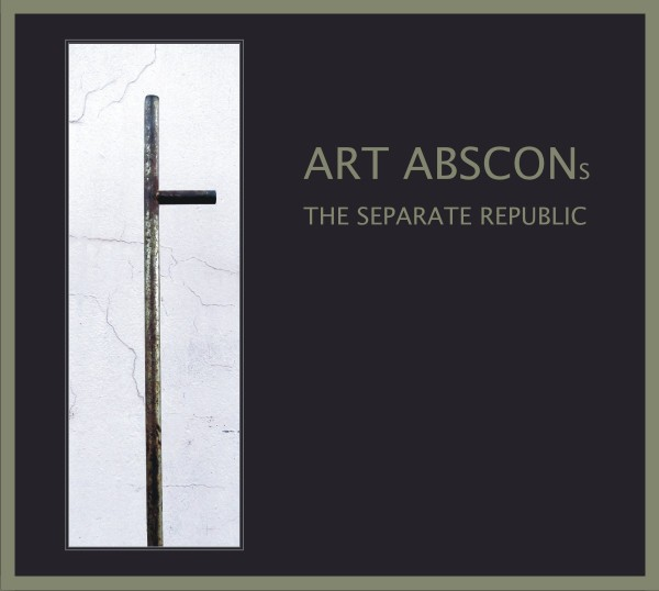 ART ABSCONS - The Separate Republic CD (Lim300) 2017