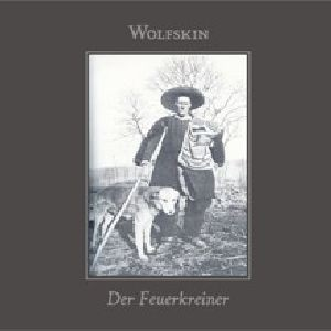 Wolfskin / Der Feuerkreiner - Split CD (Lim500)