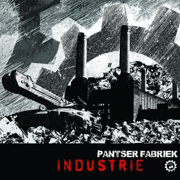 PANTSER FABRIEK - Industrie CD Dig Lim300 2018 EBM