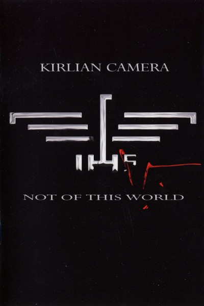 KIRLIAN CAMERA - Not Of This World 3CD BOX (Lim3000) 2010