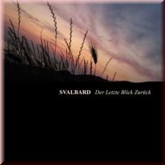 Svalbard - Der letzte Blick zurück CD (Lim450)
