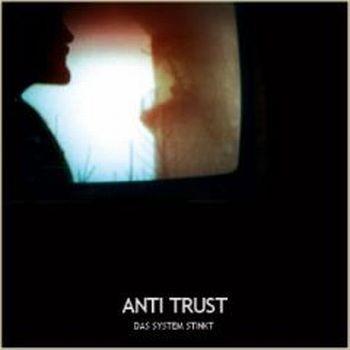Anti Trust - Das System stinkt CD (Lim300) 2009