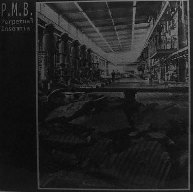 PMB - Perpetual Insomnia LP (Lim400)