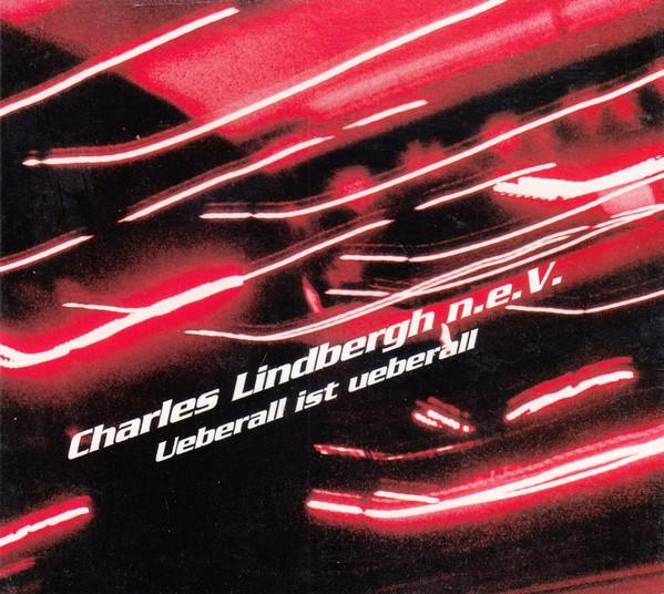 Charles Lindbergh n.e.V. – Ueberall Ist Ueberall CD 2015