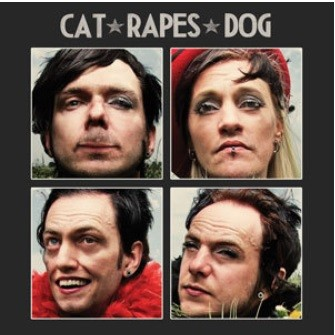 Cat Rapes Dog - Life Was Sweet LP (Lim500)