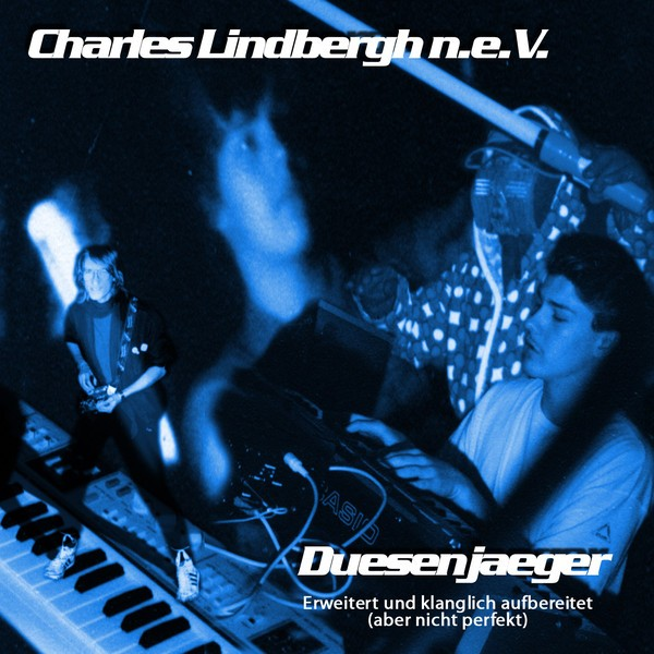 Charles Lindbergh n.e.V. – Duesenjaeger CDr 2015