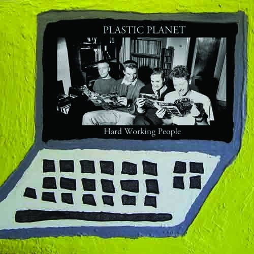 Plastic Planet - Hard Working People LP (Lim200)