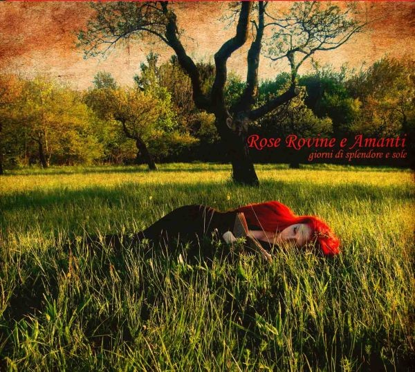 Rose Rovine E Amanti - Giorni Di Splendore E Sole CD (+signed)