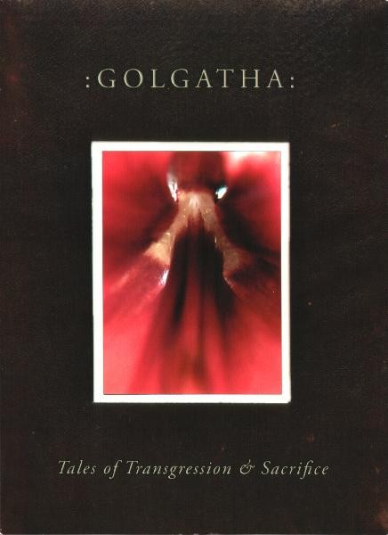 Golgatha - Tales Of Transgression And Sacrifice CD