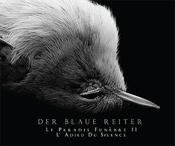 Der Blaue Reiter – Le Paradis Funèbre II CD