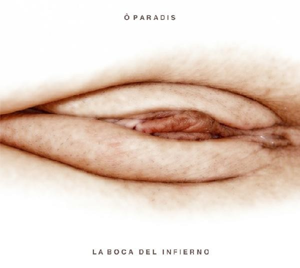 O Paradis - La Boca Del Infierno CD (2005)