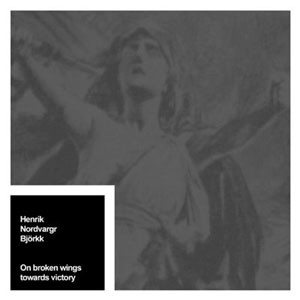 Nordvargr - On Broken Wings Towards Victory CD