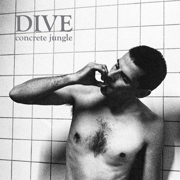 DIVE - Concrete Jungle 2LP (LTD 700) 2018