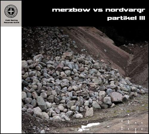 Merzbow vs Nordvargr - Partikel III CD (2013)